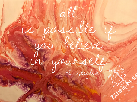 All Is Possible If You Believe in Yourself