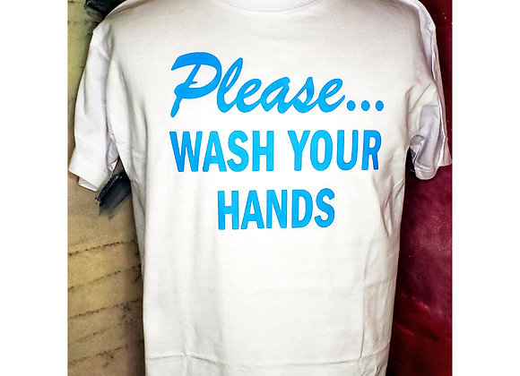 Please...WASH YOUR HANDS Blanco