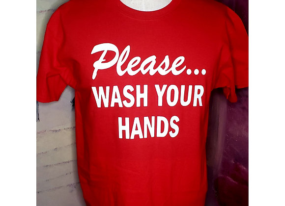 Please...WASH YOUR HANDS (Red)