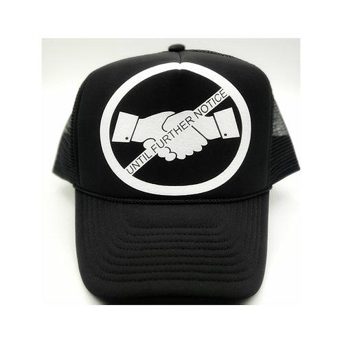 No Handshakes Until Further Notice Trucker Hat