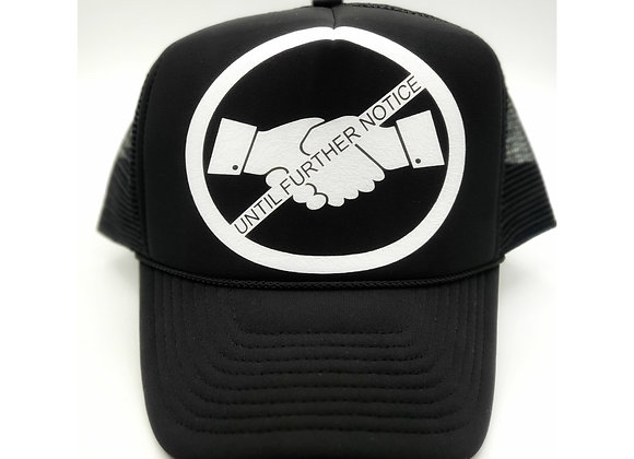 No Handshakes Until Further Notice Trucker Hat