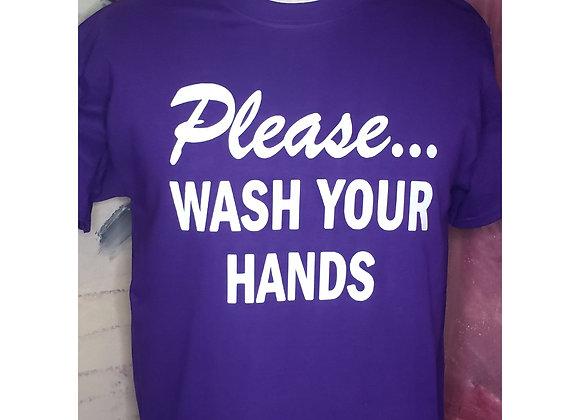 Please...WASH YOUR HANDS (Purple)
