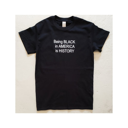 Being Black In America Shirt