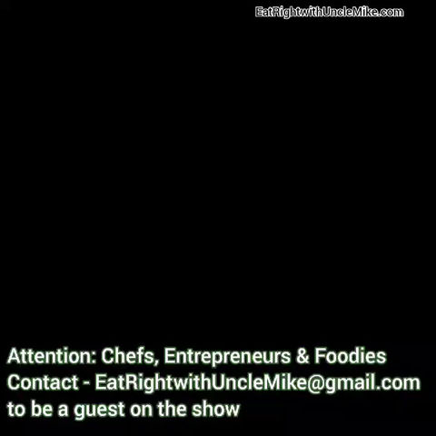 Eat Right with Uncle Mike Cooking Show