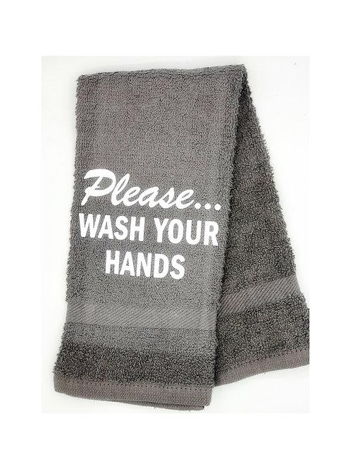 Please...WASH YOUR HANDS Hand Towel