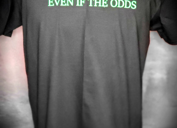 Even If The Odds