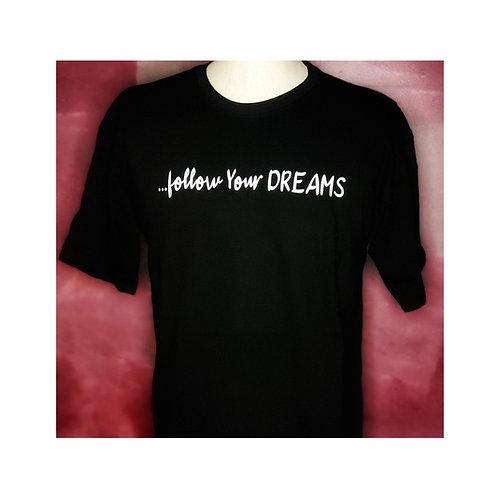 ...follow Your DREAMS