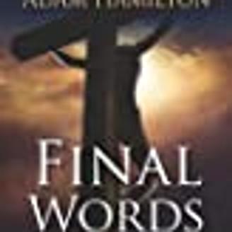 Lenten Study: Final Words