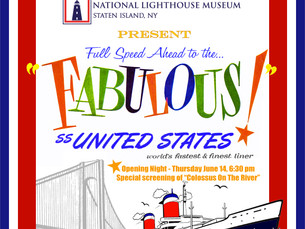 SS United States Exhibition to Open at National Lighthouse Museum June 14th