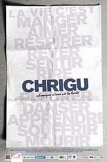 CHRIGU : CHRONIQUE D'UNE VIE ÉCLAIRÉE