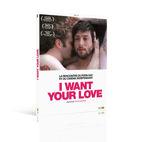 I WANT YOUR LOVE (DVD)