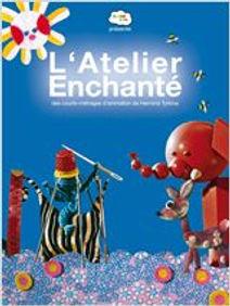 L'ATELIER ENCHANTÉ = LES CONTES DE LA LAINE