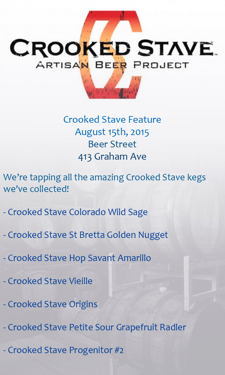 Crooked Stave at Beer Street!