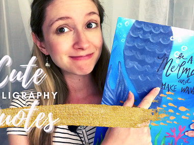 Cute Calligraphy Quotes (design tips & tricks for beginners)