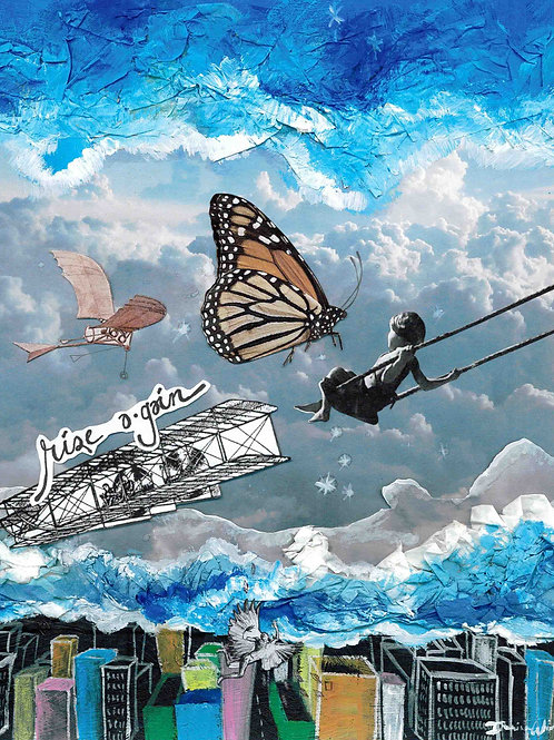 Like children, the butterfly, the Wright Brothers - always rise again. Mixed media art by Danica Thurber