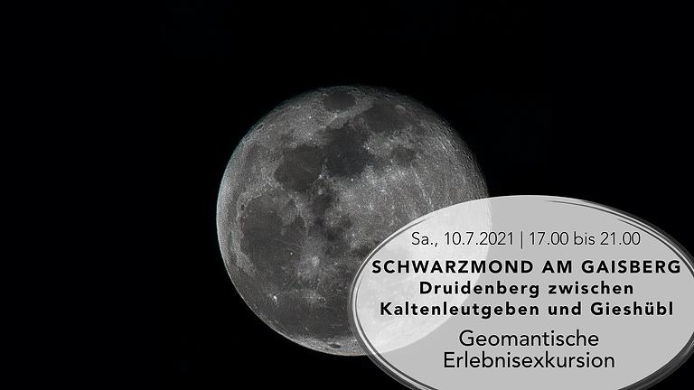 Geomantische Erlebnisexkursion  Schwarzmond am Gaisberg