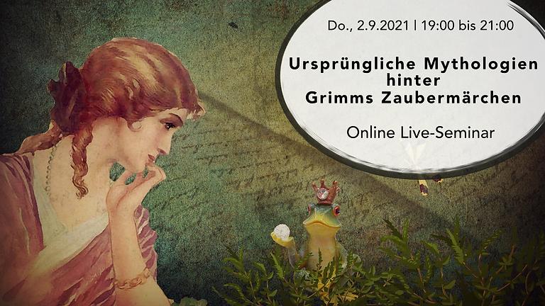 Ursprüngliche Mythologien hinter Grimms Zaubermärchen