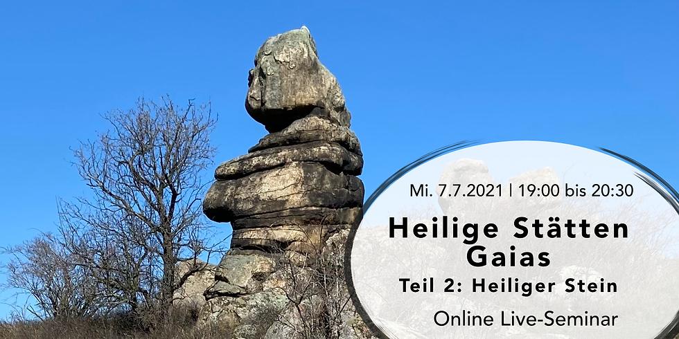 Heilige Stätten Gaias - Teil 2: Heiliger Stein