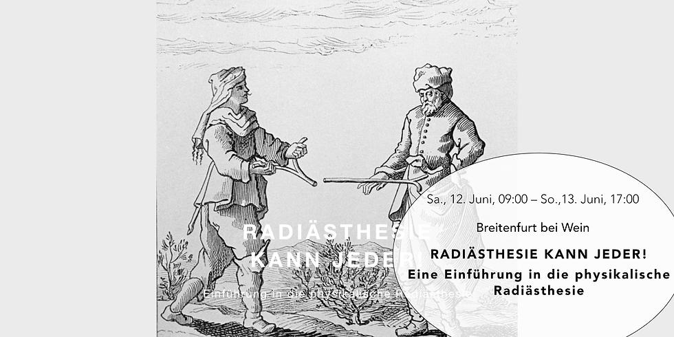 Radiästhesie kann Jeder! Seminar in Breitenfurt bei Wien