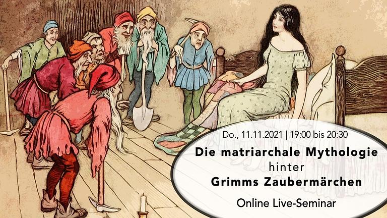 Die matriarchale Mythologie hinter Grimms Zaubermärchen