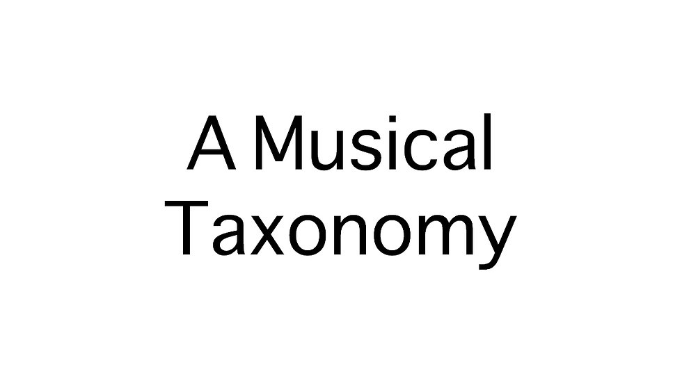 A Musical Taxonomy