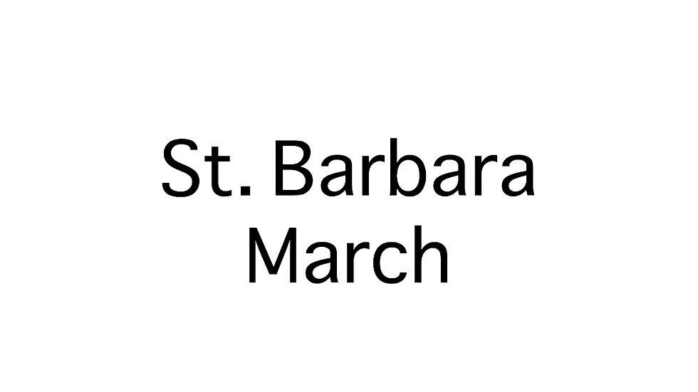 St. Barbara March