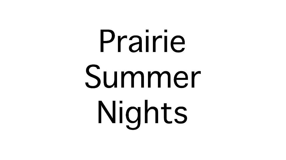 Prairie Summer Nights