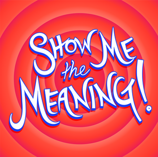 Show Me The Meaning: Movie Podcast