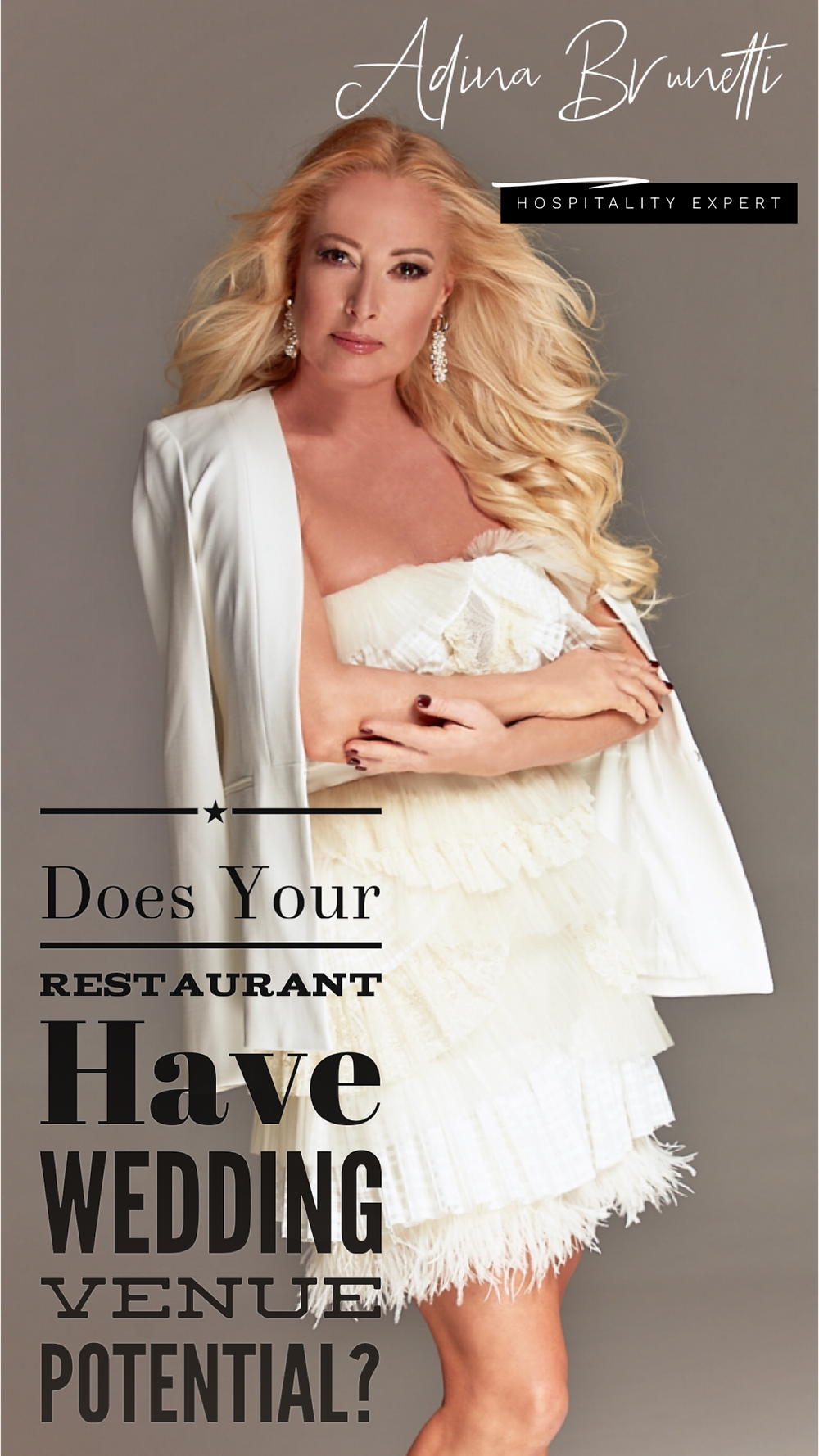 Adina Brunetti: Does Your Restaurant Have Wedding Venue Potential?