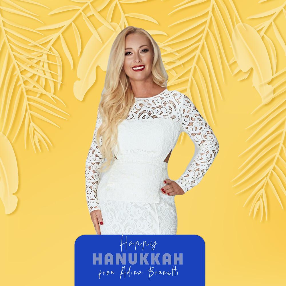 Happy Hanukkah from Adina Brunetti!