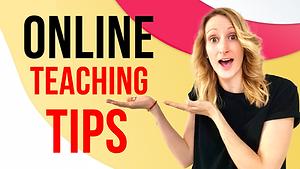 Teaching Tips for Online Teachers