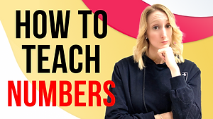 How to Teach Numbers - Part One
