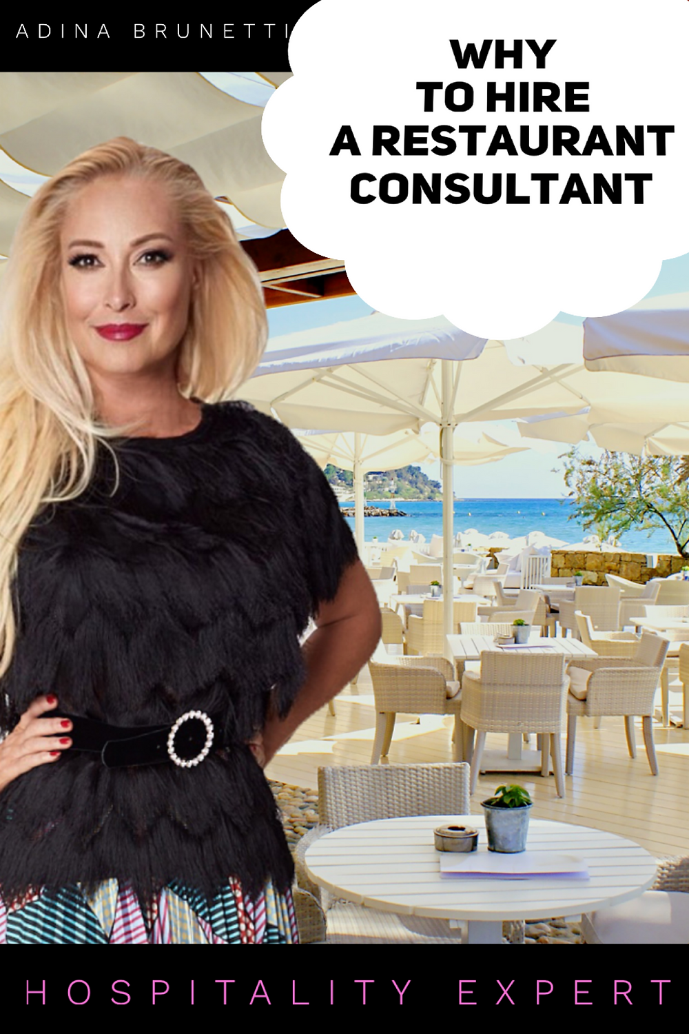 Why to Hire a Restaurant Consultant. Adina Brunetti