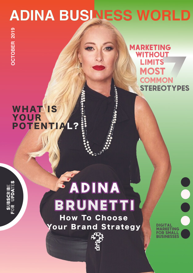 ADINA BRUNETTI: How To Choose