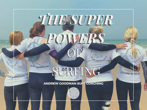 SURFING MINDSET: THE SUPER POWERS OF SURFING