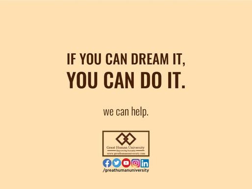 Always keep dreaming