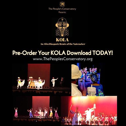 PRE-ORDER Kola: An Afro Diasporic Remix of The Nutcracker!