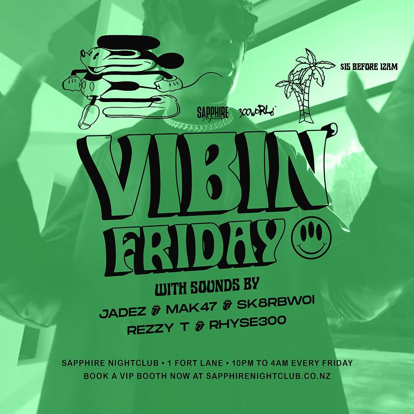 Vibin' Friday