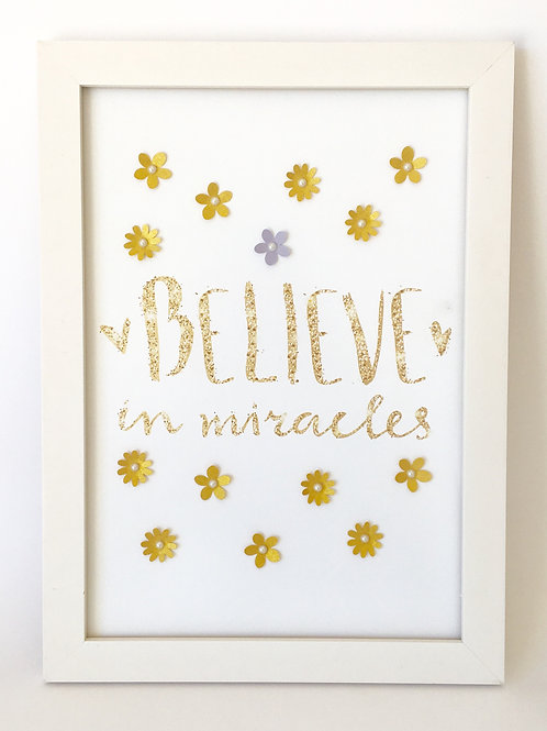 Pôster Believe in Miracles!
