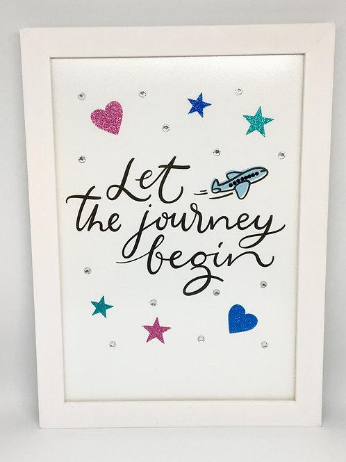 Pôster Let the journey begin