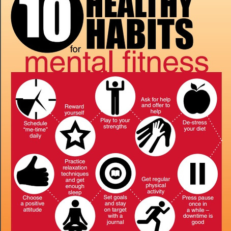 About 10 Healthy Habits for Mental Fitness