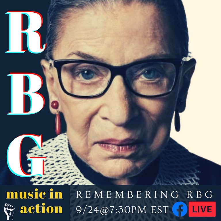 MUSIC IN ACTION: REMEMBERING RBG