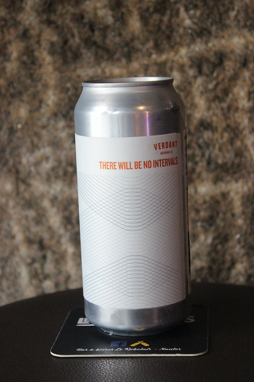 There Will Be No Intervals VERDANT 4.5% ABV