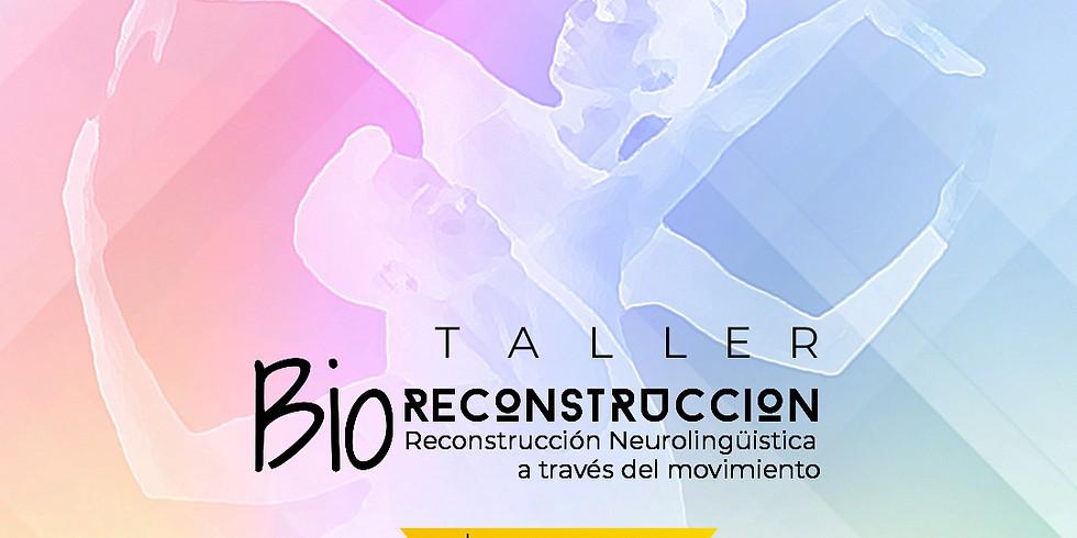 Bio~Reconstrucción