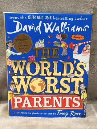 DAVID WALLIAMS THE WORLDS WORST PARENTS ( HARDBACK  )