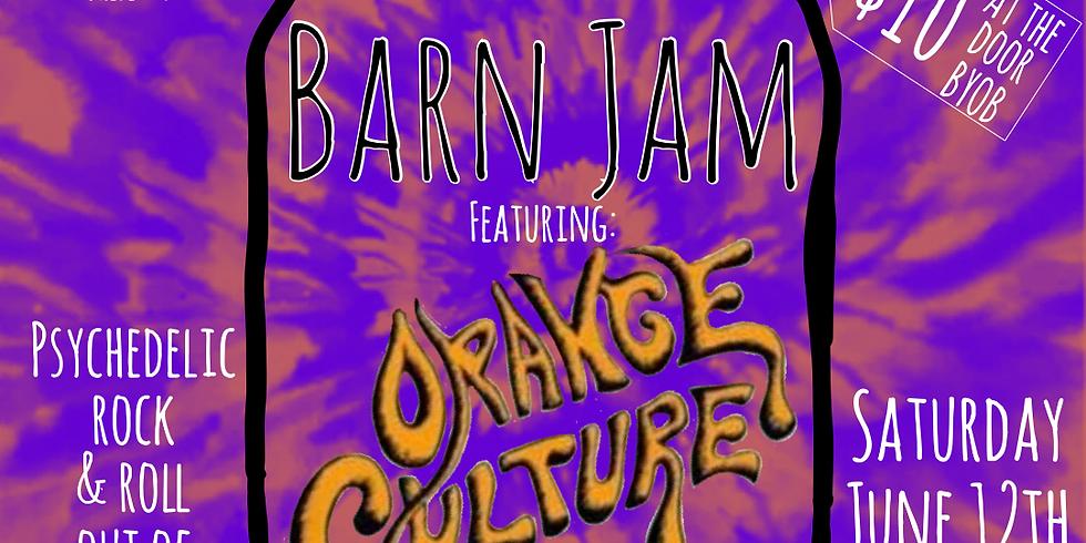 Barn Jam presents Orange Culture