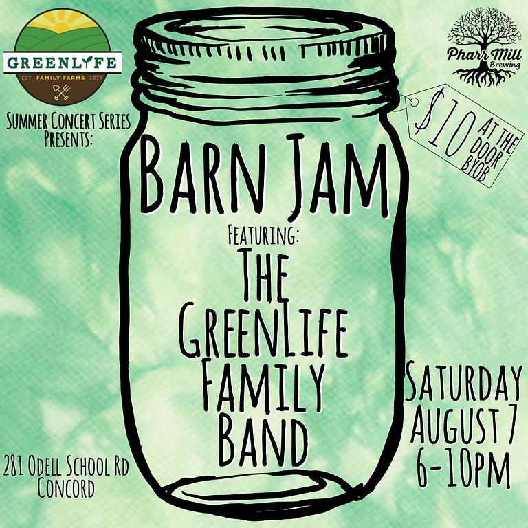 Barn Jam ft The GreenLife Family Band