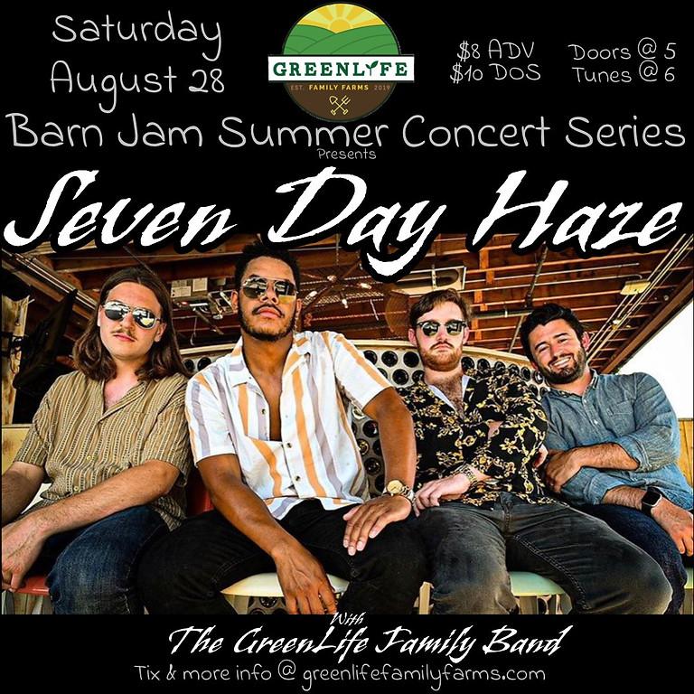Barn Jam ft. Seven Day Haze!