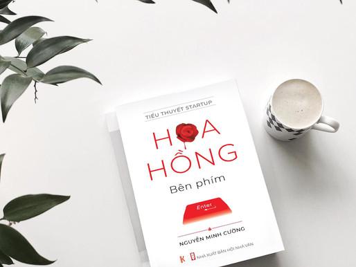 """""""Hoa hồng bên phím Enter"""" - cuốn sách đầu tiên về thế giới startup"""