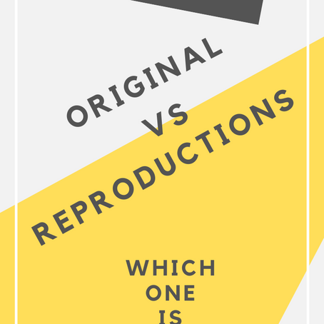 Original vs Reproductions